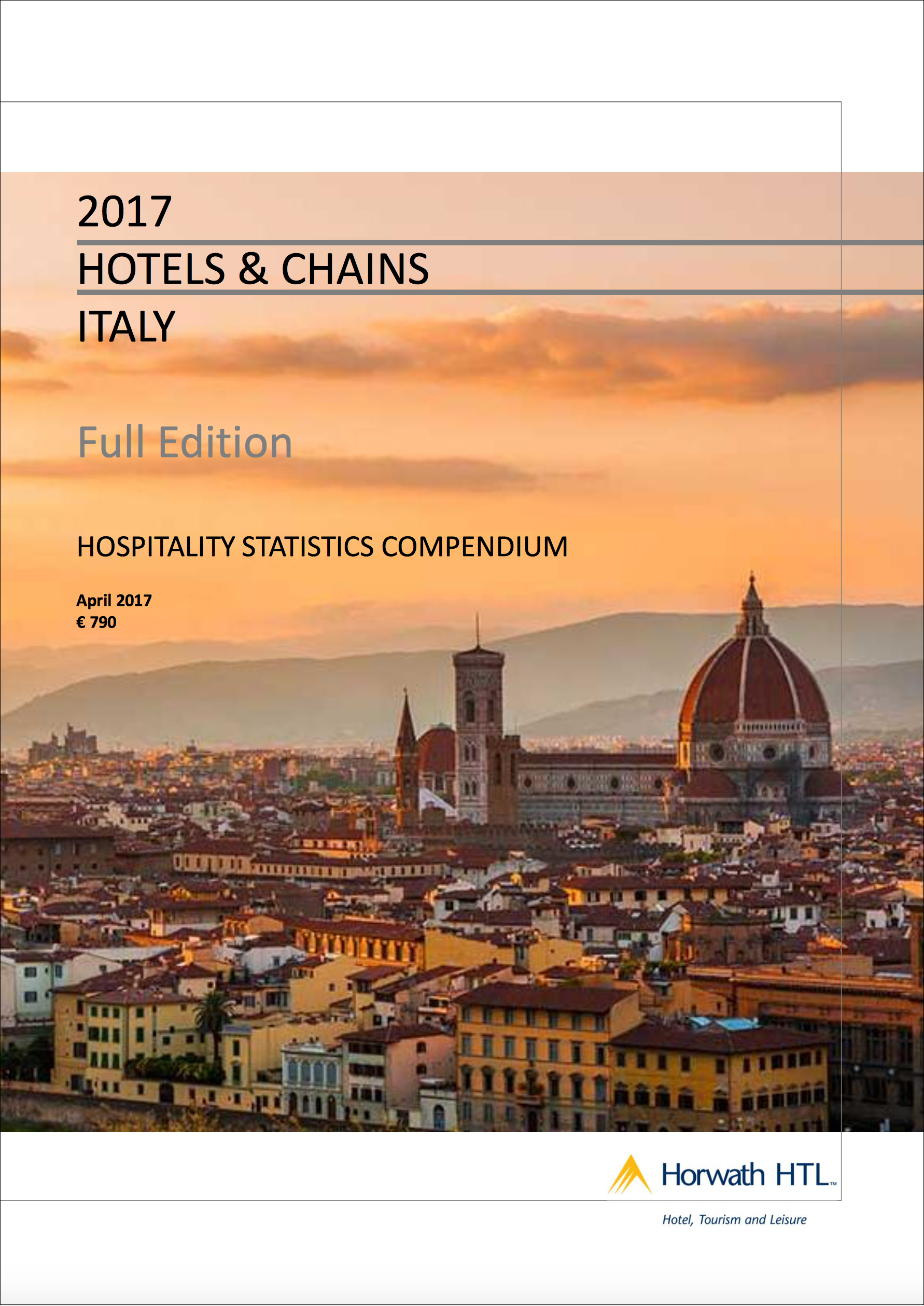 Italy Hotels & Chains Report 2017 – Full Edition